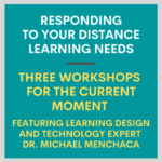 Responding to Your Distance Learning Needs Title Image