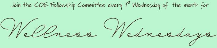 Fellowship Wellness Wednesday flyer image